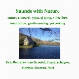 Sounds with Nature, in wonderful Gougane Barra, Ireland
