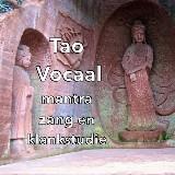 Tao Vocaal, mantra, zang en klankstudie met Eric van Grootel