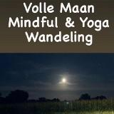 Moonwalk - Volle Maan Mindful Yoga Wandeling   Braamt