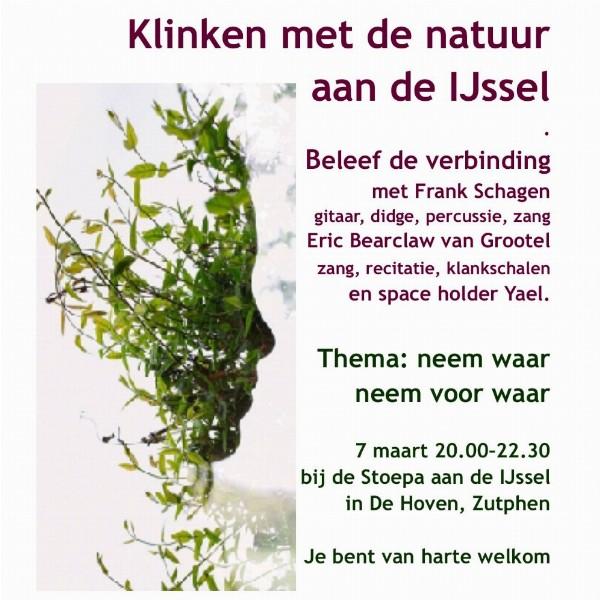 Klinken met de natuur aan de IJssel. Beleef de verbinding met Frank Schagen, Eric Bearclaw van Grootel en Yae | Zutphen, De Hoven