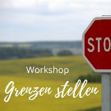 Workshop Grenzen stellen