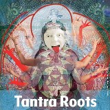 Tantra Roots Festival