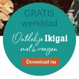 Ontdek je 'purpose in life' met Ikigai [online workshop]