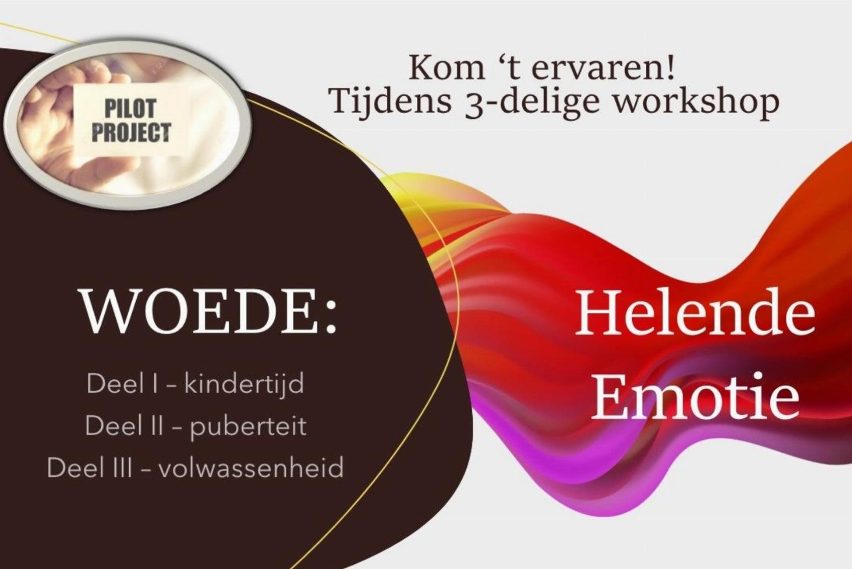 3-delige workshop WOEDE: Helende Emotie