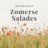 Workshop Zomerse Salades