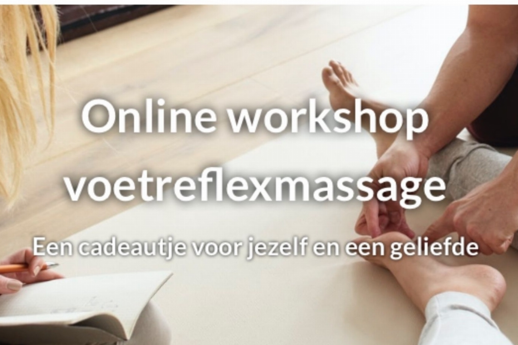 Online workshop voetreflexmassage