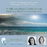 Online informatiebijeenkomst Trainersopleiding Mindfulness based Childbirth & Parenting - Fear door Irena Veringa