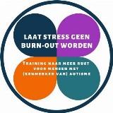 Laat Stress geen burn-out worden! Training naar meer rust voor mensen met (kenmerken van) autisme door Karin Simonis-Wigbels