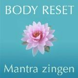 Introductieles: Body Reset en Mantra zingen