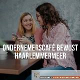 Ondernemerscafé Bewust Haarlemmermeer @Barista cafe door