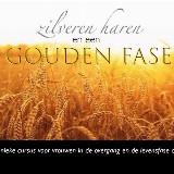 De Overgang naar een Gouden fase 3, een verdiepende cursus voor vrouwen in de derde levensfase door Adelheid