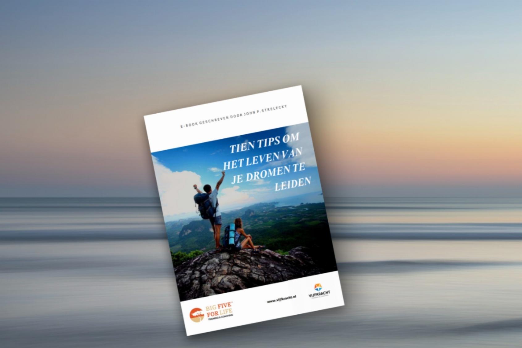 Passievolle Big Five for Life™ Leiderschap Coach | Ik Help Mens & Organisatie Naar (Werk) Geluk